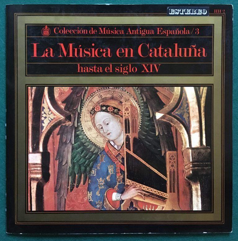LA MÚSICA EN CATALUNYA HASTA EL S.XIV - PORTADA